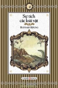 Sự tích các loài vật - Rudyard Kipling