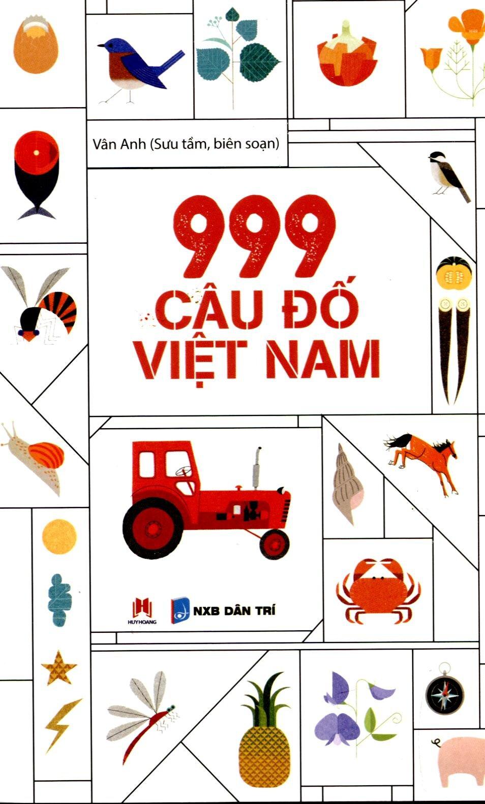 999 Câu Đố Việt Nam - Tác giả: Vân Anh