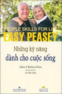 Những kỹ năng dành cho cuộc sống - Allan Pease & Barbara Pease
