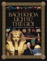 Bách khoa lịch sử Thế giới - Nhiều tác giả