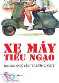 Xe máy tiếu ngạo - Nguyễn Trương Quý
