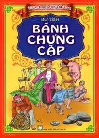 Truyện Tranh Cổ Tích Việt Nam - Sự Tích Bánh Chưng Cặp