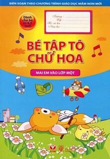 Mai Em Vào Lớp Một - Bé Tập Tô Chữ Hoa