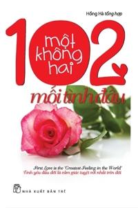 102 Mối tình đầu - Hồng Hà (Tổng hợp)