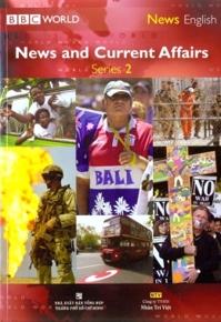 News and Current Affairs Series 2 - BBC World (Kèm CD + DVD)
