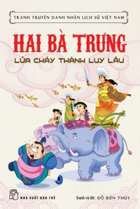 Tranh truyện lịch sử Việt Nam - Hai Bà Trưng