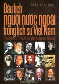 Dấu tích người nước ngoài trong lịch sử Việt Nam - Trần Thái Bình