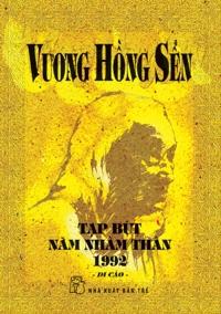 Tạp bút năm Nhâm Thân 1992 (Di cảo) - Vương Hồng Sển