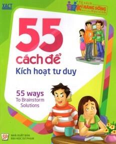Tủ sách kĩ năng sống dành cho học sinh 55 cách để kích hoạt tư duy ...
