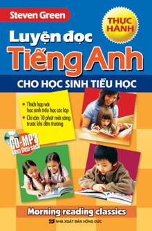 Luyện đọc Tiếng Anh cho học sinh tiểu học - Thực hành