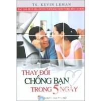 Thay đổi chồng bạn trong 5 ngày - Kevin Leman