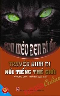 Những truyện kinh dị nổi tiếng thế giới: Con mèo đen bí ẩn - Nhiều tác giả