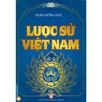 Lược sử Việt Nam - Trần Hồng Đức