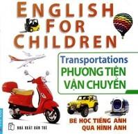 Bé Học Tiếng Anh Qua Hình Ảnh - Phương Tiện Vận Chuyển