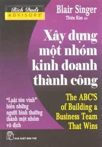 Xây dựng một nhóm kinh doanh thành công - Blair Singer