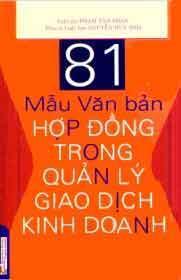 81 Mẫu Văn Bản Hợp Đồng Trong Quản Lý Giao Dịch Kinh Doanh