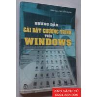 Hướng dẫn cài đặt chương trình trên windows