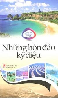 Khoa Học Thú Vị Thế Kỷ 21 - Những Hòn Đảo Kỳ Diệu