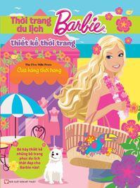 Barbie thiết kế thời trang - Thời trang du lịch