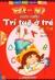 EQ & IQ: Phát triển trí tuệ ở trẻ từ 6 - 7 tuổi - Nhiều tác giả