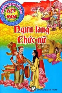 Truyện Tranh Cổ Tích Việt Nam - Ngưu Lang Chức Nữ