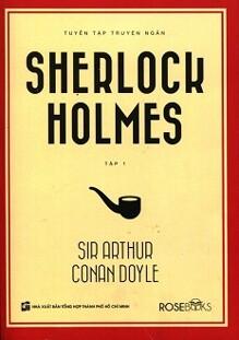 Tuyển Tập Truyện Ngắn Sherlock Holmes (Tập 1)