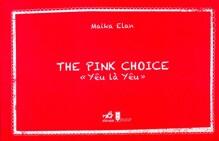 The pink choice yêu là yêu
