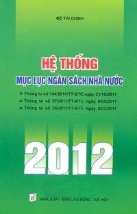 Hệ thống mục lục Ngân sách nhà nước 2012 - NXB  Lao động - Xã hội
