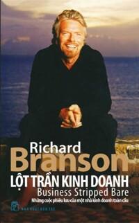 Lột trần kinh doanh - Richard Branson.