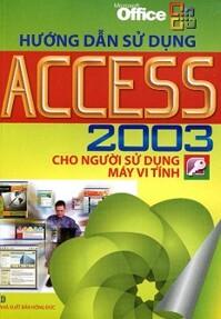 Hướng Dẫn Sử Dụng Access 2003
