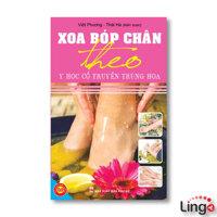 Xoa bóp chân theo y học cổ truyền Trung hoa - Việt Phương & Thái Hà