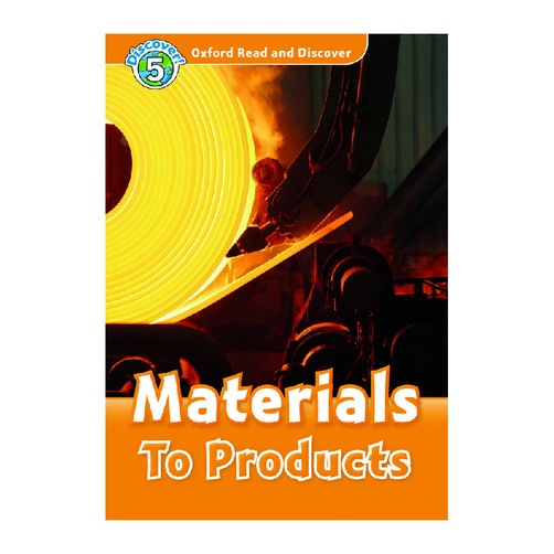 Oxford Read And Discover 5: Materials To Projects