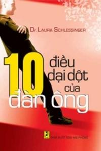 10 Điều dại dột của đàn ông - Dr. Laura Schlessinger