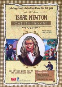 Những Danh Nhân Làm Thay Đổi Thế Giới - Isaac Newton - Quả Táo Hấp Dẫn