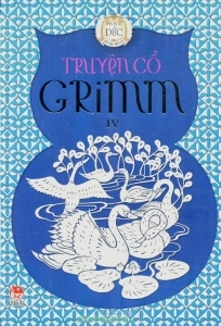 Truyện cổ Grimm (T4) - Grimm