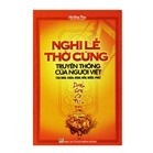 Nghi Lễ Thờ Cúng Của Người Việt