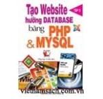 Tạo Website hướng Database bằng PHP & MYSQL ( Tập 2 )