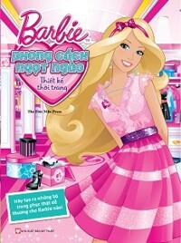 Barbie Thiết Kế Thời Trang - Phong Cách Ngọt Ngào