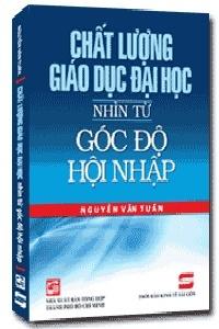 Chất lượng giáo dục Đại học: Nhìn từ góc độ hội nhập - Nguyễn Văn Tuấn