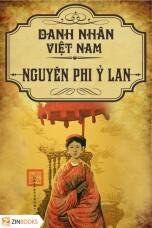 Tủ sách danh nhân Việt Nam - Nguyên Phi Ỷ Lan