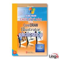 Tự học nhanh cách xử lý màu trên Photoshop, Illustrator, CorelDraw - Water PC