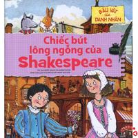 Báu vật của danh nhân: Chiếc bút lông ngỗng của Shakespeare - Nhiều tác giả