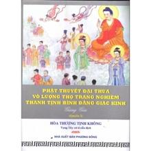Phật Thuyết Đại Thừa Vô Lượng Thọ Trang Nghiêm Thanh Tịnh Bình Đẳng Gi...