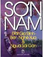 Đất Gia Định - Bến Nghé Xưa và Người Sài Gòn