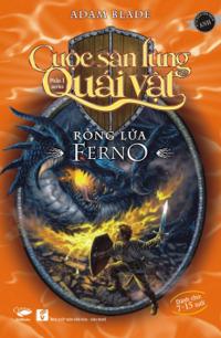 Cuộc Săn Lùng Quái Vật - Phần 1 - Rồng Lửa Ferno