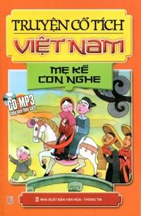 Truyện cổ tích Việt Nam - Mẹ kể con nghe - Nhiều tác giả