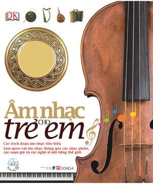 Âm nhạc cho trẻ em (Kèm CD) - Nhiều tác giả