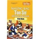Việt Nam đất nước con người - Những bậc tôn sư nổi tiếng trong lịch sử Việt Nam
