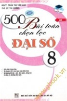 500 Bài Toán Chọn Lọc Đại Số 8