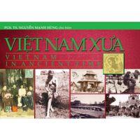 Việt Nam xưa (Sách ảnh - T3) - Nhiều tác giả